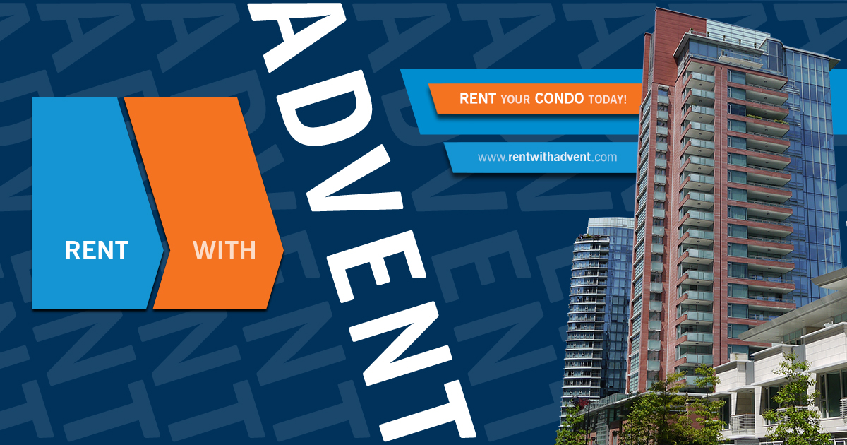 Rent Your Property Today! Complete rental management and tenant placement services. Qualified long term tenants and maximized rental rates. Long term unfurnished and short term furnished rentals. The rental industries most recognized brand name. Licensed property managers on Call 24/7. Call 604.736.6478 and Rent with ADVENT!