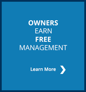 Owners Earn Free Management, Learn More >>
