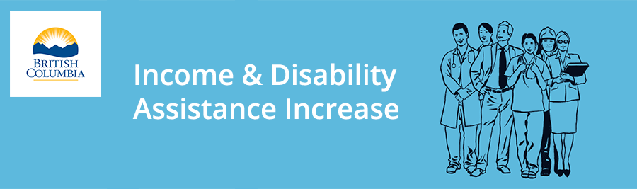 Income and Disability Assistance Increase