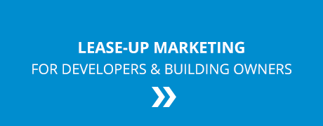 Lease-up Marketing for Developers and Building Owners!