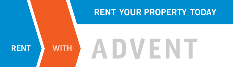 Rent with ADVENT. Rent Your Property Today!