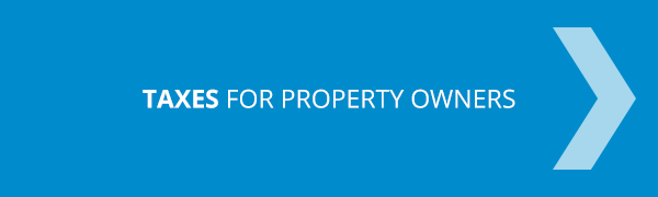 Taxes For Property Owners!