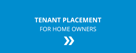 Tenant Placement Services for Unfurnished and Furnished Properties!